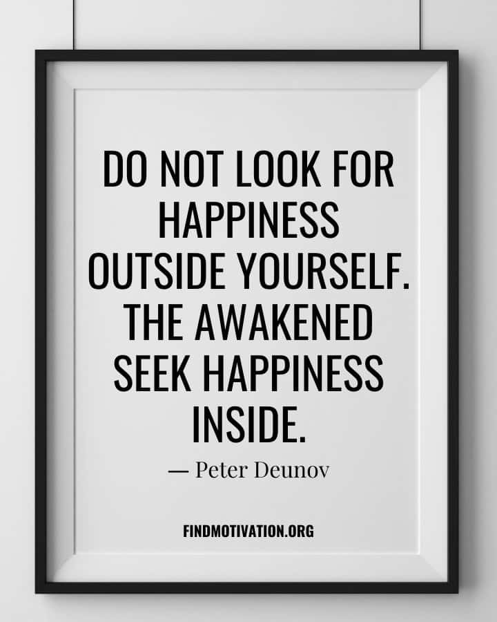 Self-Happiness Quotes to find happiness within yourself