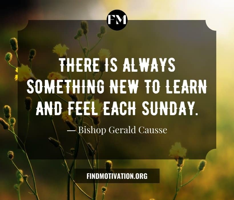 Sunday Quotes To Prepare Yourself For The Upcoming Days