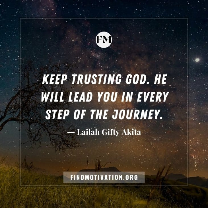 The best inspirational quotes about trust in God to believe in yourself and believe in God