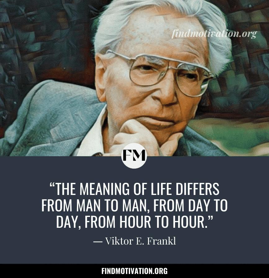 Inspiring Quotes by Viktor Frankl